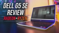 Dell G5 SE Review - AMD Brings Competition To Laptops!