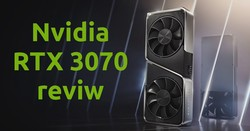 NVIDIA RTX 3070 Review