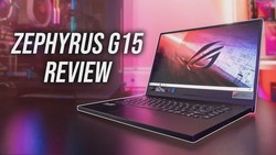 ASUS Zephyrus G15 Review - Not All Ryzen Gaming Laptops Are Winners