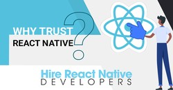 Why To Trust React Native For Mobile App Development?