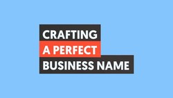 How to Choose a Great Business Name