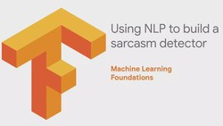 Machine Learning Foundations: Part 10 - Using NLP to build a sarcasm classifier