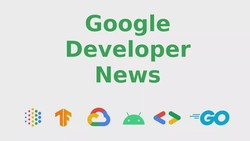 Android Beyond Phones, chromeos.dev, Go 1.15, and more!