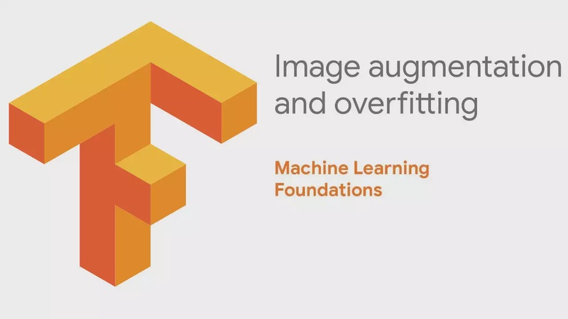 Machine Learning Foundations: Part 7 - Image augmentation and overfitting