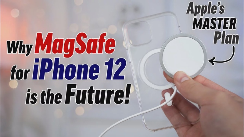 Why MagSafe for iPhone 12/Pro is Apple's Master Plan!