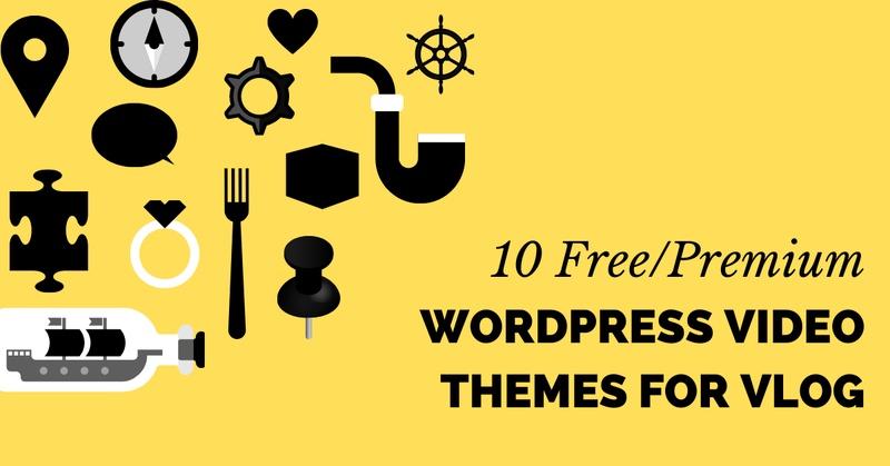 10 Free/Premium WordPress Video Themes for Vlog