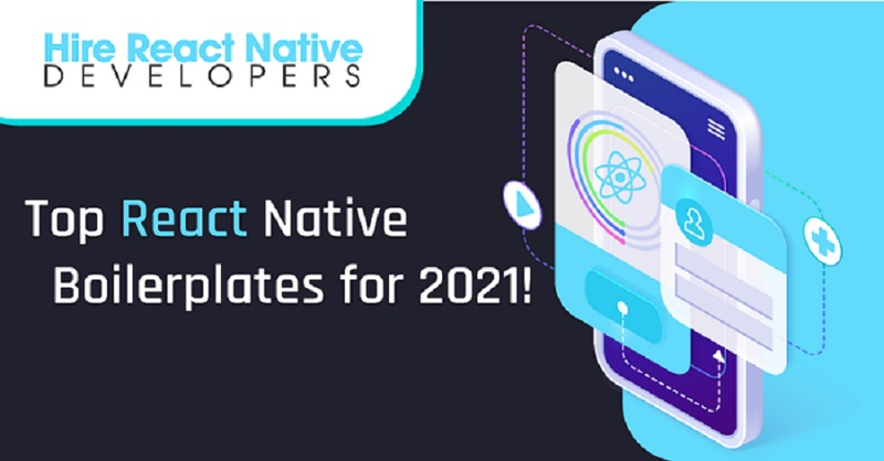 Top React Native Boilerplates for 2021!