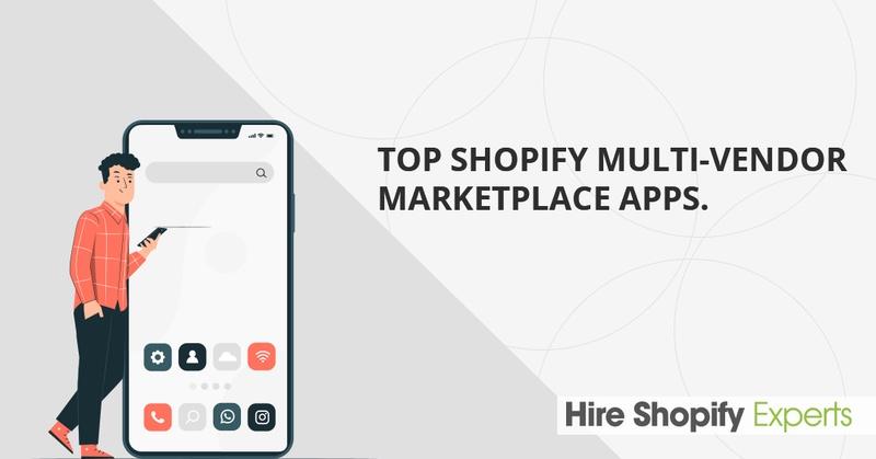 Top Shopify MultiVendor Marketplace Apps