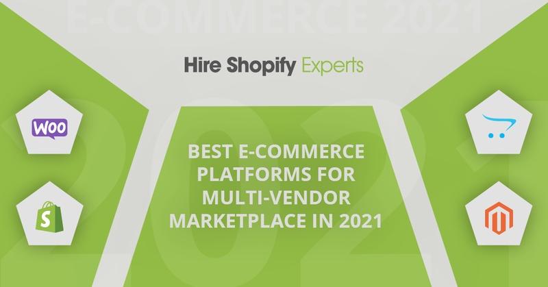Best e-commerce Platforms for Multi-vendor Marketplace in 2021