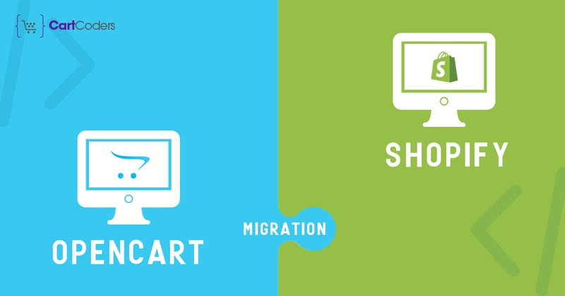 OpenCart to Shopify Migration in Just Few Minutes - Cartcoders