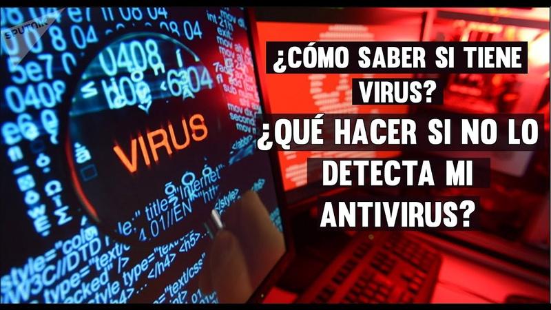 ¿Cómo saber si un Programa tiene Virus? Los virus dentro de los Archivos