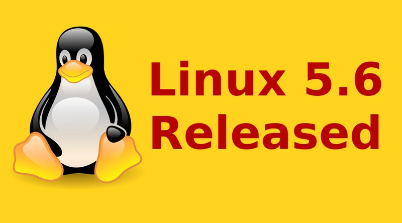 Linux 5.6 released