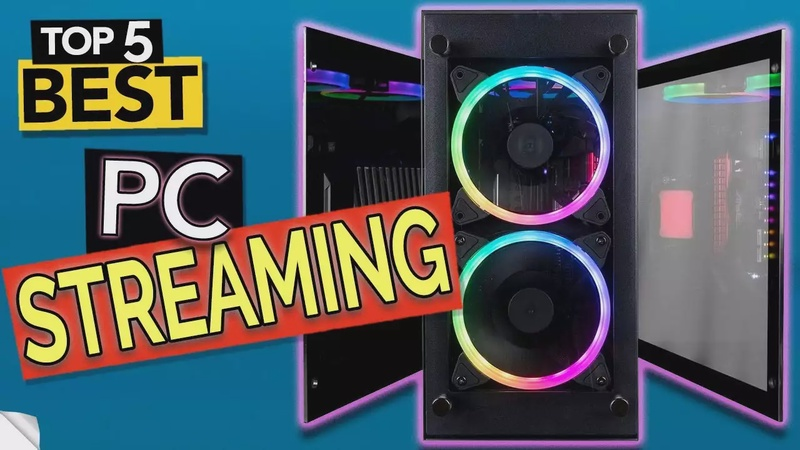 Best Streaming PC 2020 (budget & live office/gaming)