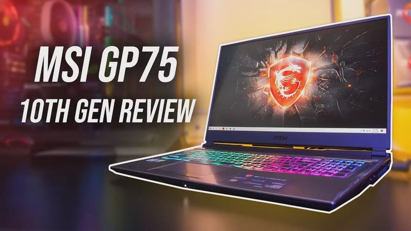 MSI GP75 Laptop Review - 10750H + RTX 2070 Worth It?
