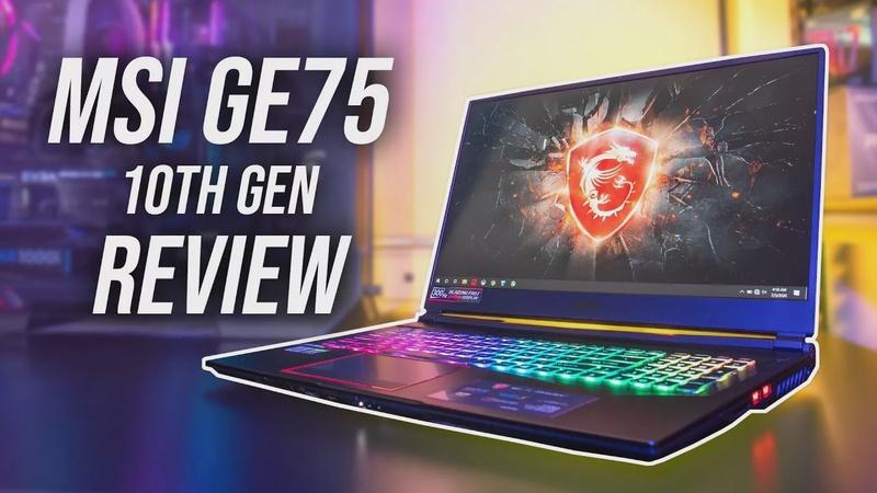 MSI GE75 Review - Crazy Gaming Power