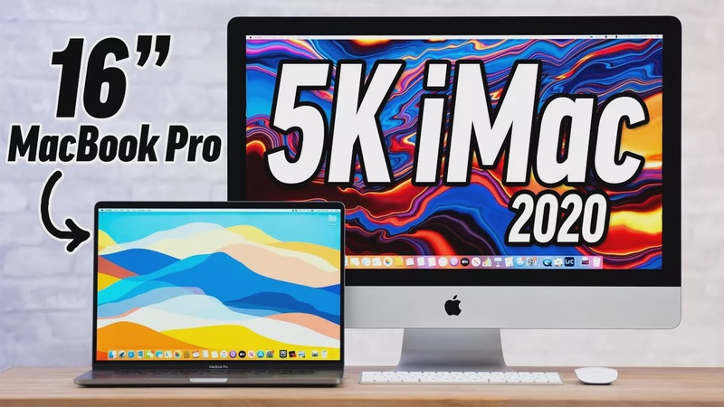 """2020 5K iMac vs 16"""" MacBook Pro: Best Value Mac in 2020?"""