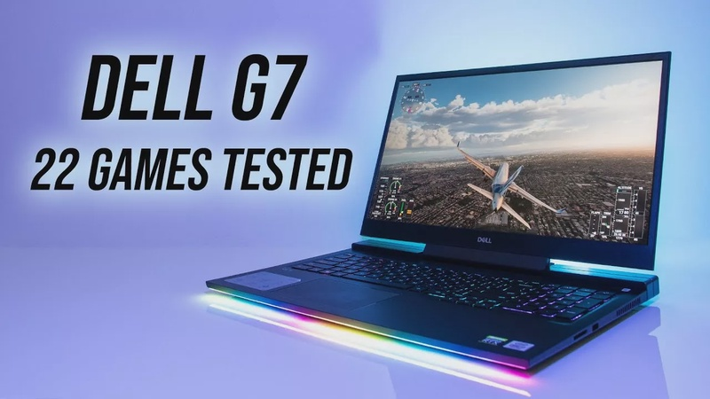 New Dell G7 2020 Tested In 22 Games!