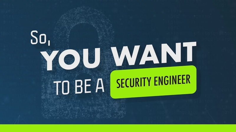 So you want to be a Security Engineer?