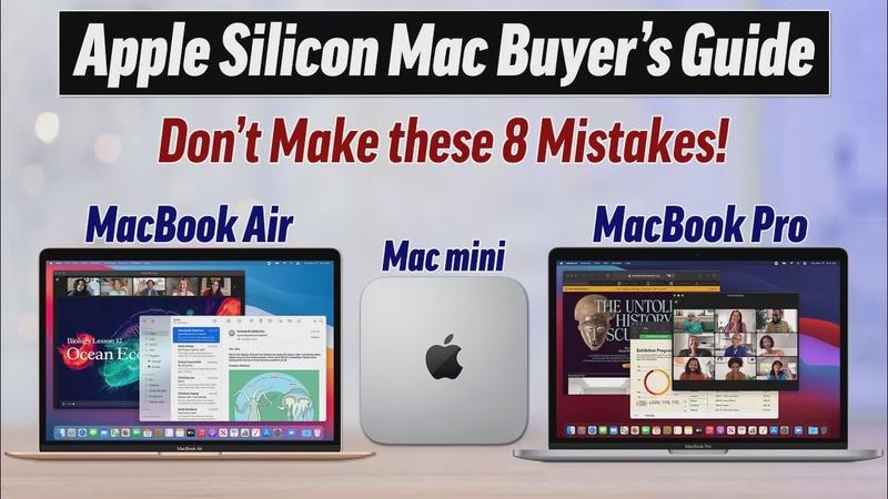 Apple Silicon MacBook Air/Pro & Mac mini Buyer's Guide!