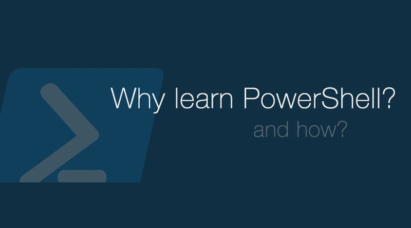 You Should Learn PowerShell
