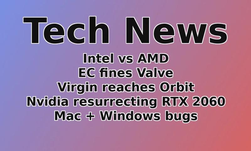 Tech news: Intel prepares to SLAM AMD, RTX 2060, Virgin reaches Orbit, vibrating VR