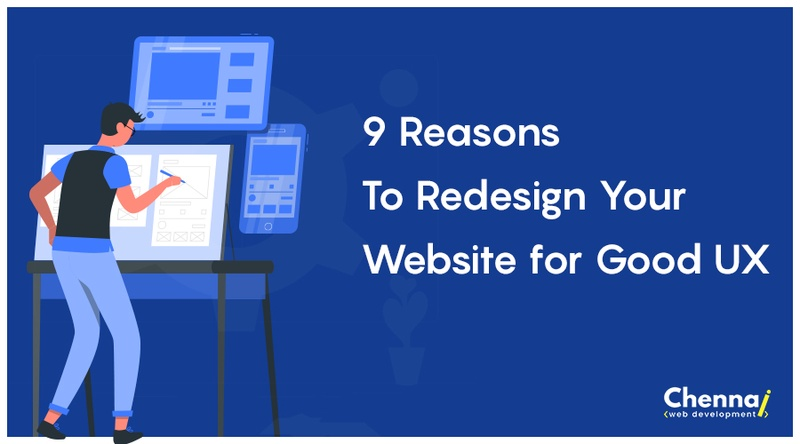 9 Reasons to Redesign Your Website for Good UX